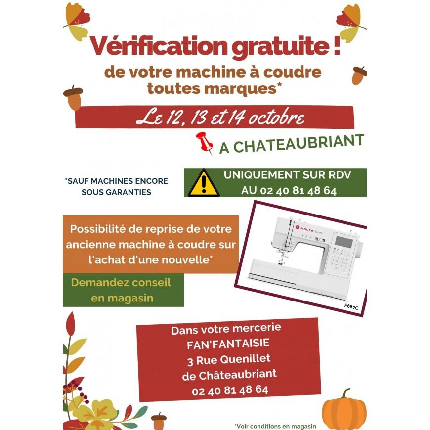 VERIFICATION GRATUITE DE VOTRE MACHINE A COUDRE A CHATEAUBRIANT